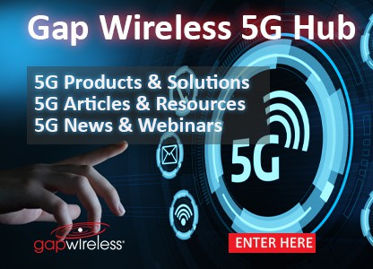 5G products, 5G solutions, 5G resources art Gap Wireless