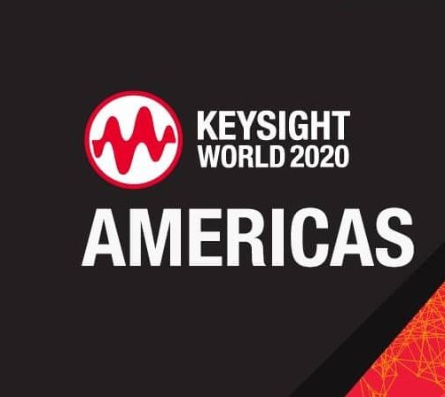 Keysight World 2020: Reserve Your Free Virtual Seat Today