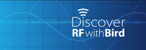 """""""Discover RF with Bird"""" where you have access to all the latest online RF tutorials and resources - from primers and white papers to demos, roundtable technical discussions and webinars - all to help you grow your RF expertise. Subscribe now!"""