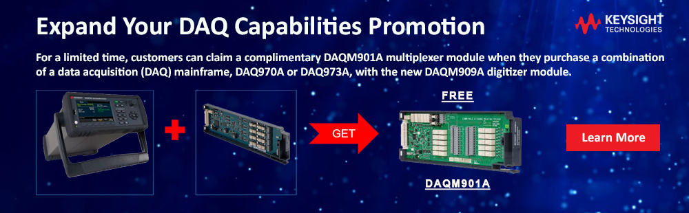 Keysight Expand Your DAQ Capabilities Promotion Ends Sept 30, 2020. For a limited time, customers can claim a complimentary DAQM901A multiplexer module when they purchase a combination of a data acquisition (DAQ) mainframe, DAQ970A or DAQ973A, with the new DAQM909A digitizer module.